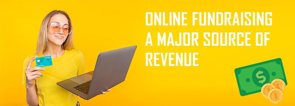 Online Fundraising – A Major Source of Revenue