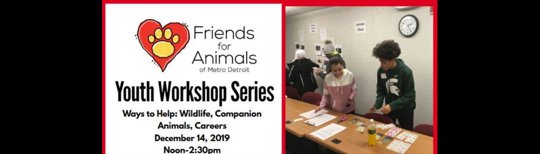 FAMD Youth Workshop #6: Ways to Help; Wildlife, Pets, Careers