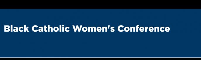 Black Catholic Women's Conference