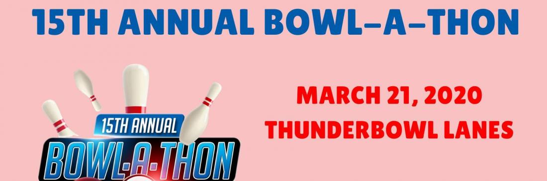 15th Annual Bowl-A-Thon
