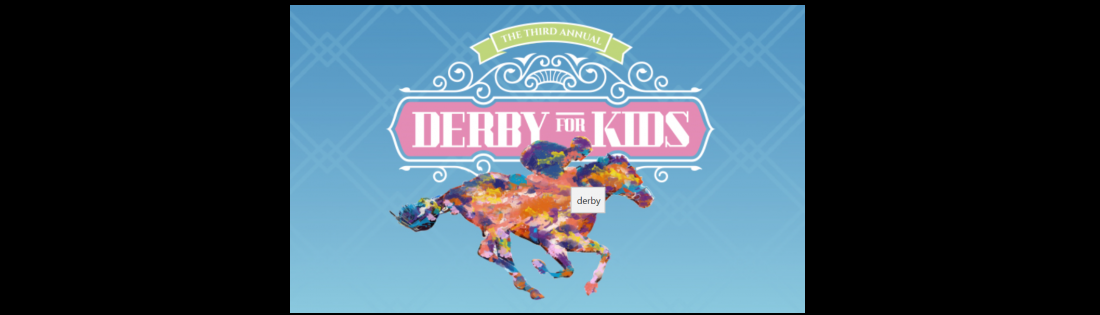 Derby For Kids.