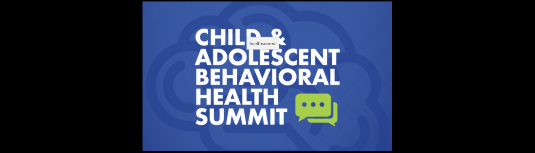 Child & Adolescent Behavioral Summit