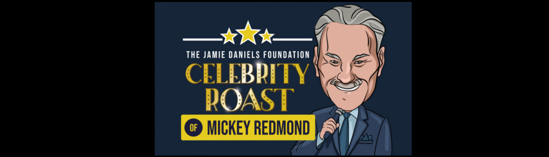 Jamie Daniels Foundation Celebrity Roast